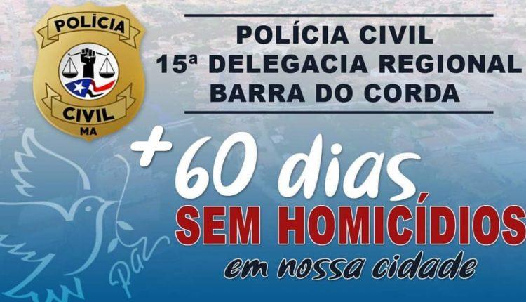 Trabalho investigativo e ações precisas da Polícia Civil resultam em dois meses sem homicídios no município de Barra do Corda